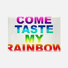 Come Taste My Rainbow Rectangle Magnet