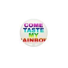 Come Taste My Rainbow Mini Button (100 pack)