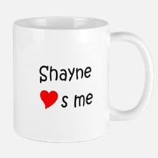 Funny Shayne name Mug