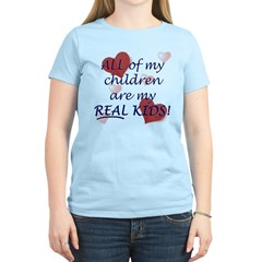 bio, step, adopted all my REAL kids T-Shirt