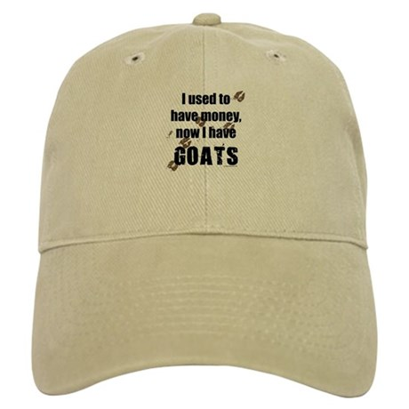 money before, goats now Cap
