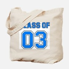 Class of 03 Tote Bag