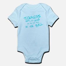 Teenagers are pretty on the ball Infant Bodysuit