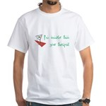 Smarter Than Your Therapist White T-Shirt