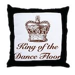 King of the Dance Floor Throw Pillow