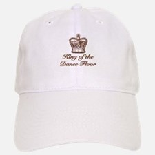 King of the Dance Floor Baseball Baseball Cap