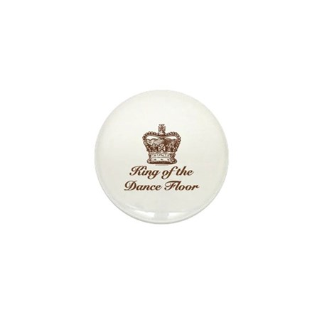 King of the Dance Floor Mini Button (100 pack)
