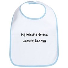 Invisible friend doesn't like you Bib