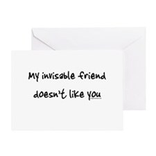 Invisible friend doesn't like you Greeting Card