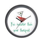 Smarter Than Your Therapist Wall Clock