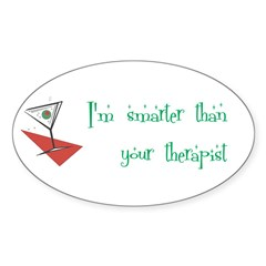 Smarter Than Your Therapist Oval Sticker (50 pk)