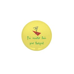 Smarter Than Your Therapist Mini Button (100 pack)