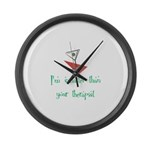 Smarter Than Your Therapist Large Wall Clock