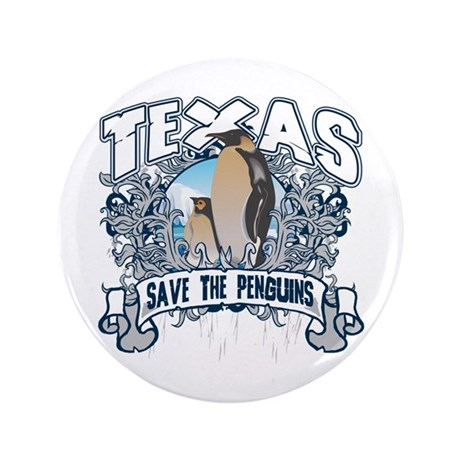 "Save the Penguin Texas 3.5"" Button (100 pack)"