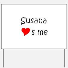 Cool Susana Yard Sign