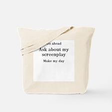 Go ahead...screenplay Tote Bag