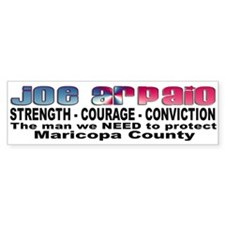 Sheriff Joe Arpaio the man we Bumper Bumper Sticker