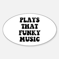 Plays Funky Bumper Stickers