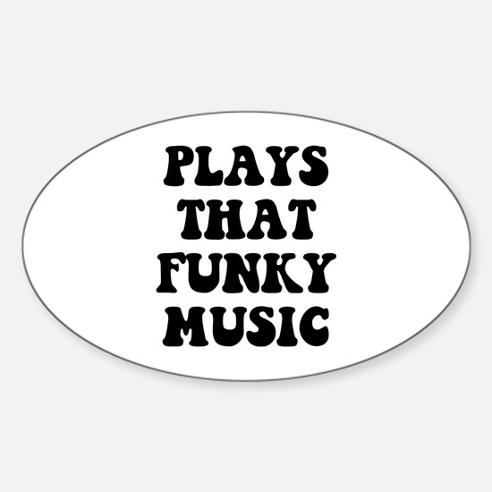 Plays Funky Sticker (Oval)