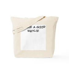 I love a good wrylie Tote Bag