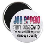 Sheriff Joe Arpaio the man we Magnet