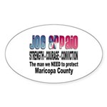Sheriff Joe Arpaio the man we Oval Sticker (10 pk)