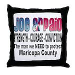 Sheriff Joe Arpaio the man we Throw Pillow