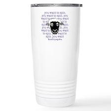 Sheep are persuasive Stainless Steel Travel Mug