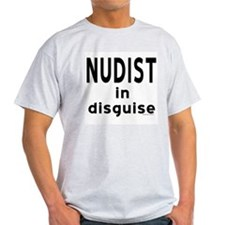 Nudist in Disguise -  Ash Grey T-Shirt