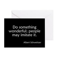Do Something Wonderful Schweitzer Greeting Card