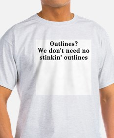 Outlines? We don't need no... T-Shirt