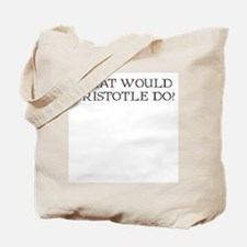 What would Aristotle do? Tote Bag