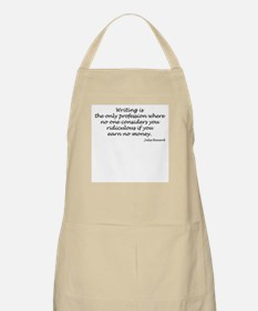 Writing is the only... BBQ Apron