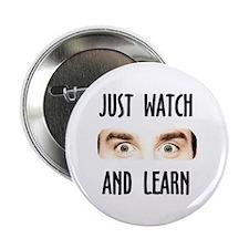 "WATCH & LEARN 2.25"" Button"
