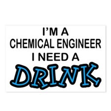 Chemical Engineer Need a Drink Postcards (Package