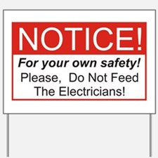 Notice / Electrician Yard Sign