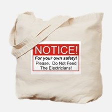 Notice / Electrician Tote Bag