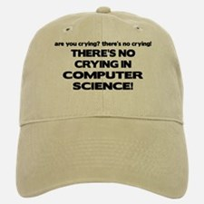 There's No Crying in Computer Science Baseball Baseball Cap