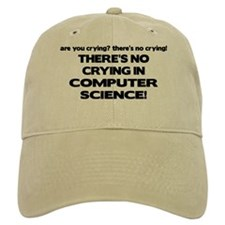 There's No Crying in Computer Science Baseball Cap