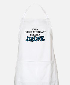 Flight Attendant Need a Drink BBQ Apron