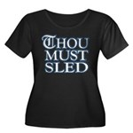 Thou Must Sled Women's Plus Size Scoop Neck Dark T