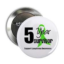 "5yr Lymphoma Survivor 2.25"" Button"