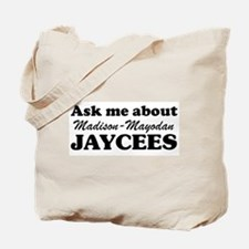 Ask Me About the Jaycees Tote Bag