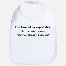Expectations Bib