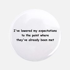 """Expectations 3.5"""" Button"""