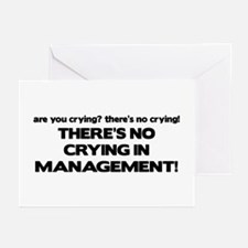 There's No Crying in Management Greeting Cards (Pk
