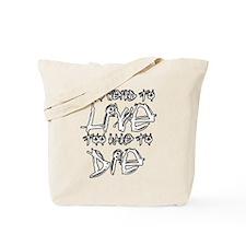 Live And Die Tote Bag