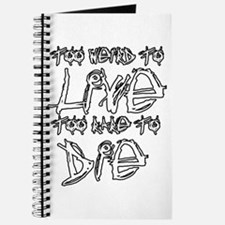 Live And Die Journal