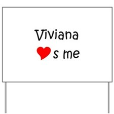 Cool Viviana Yard Sign