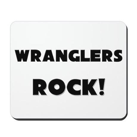 Wranglers ROCK Mousepad
